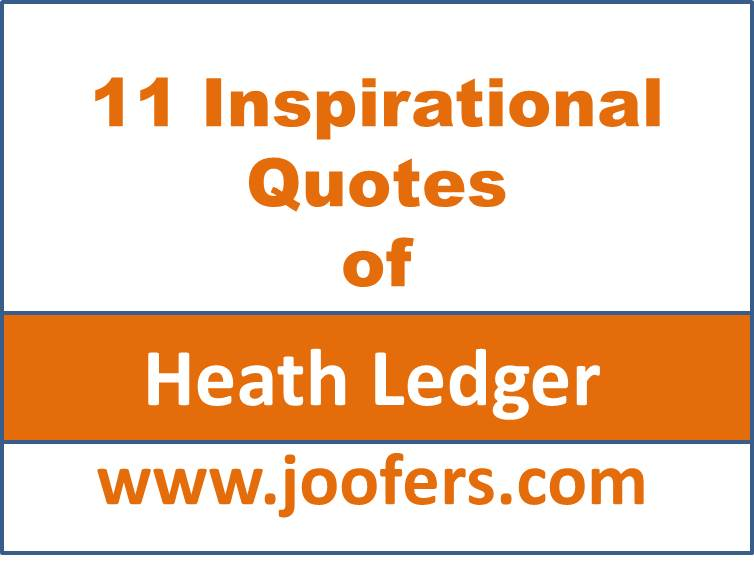 11-inspirational-quotes-of-heath-ledger